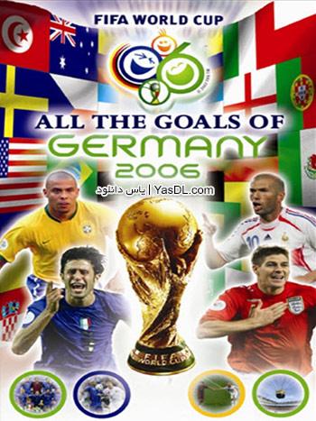 دانلود کلیپ تمامی گل های جام جهانی 2006 آلمان