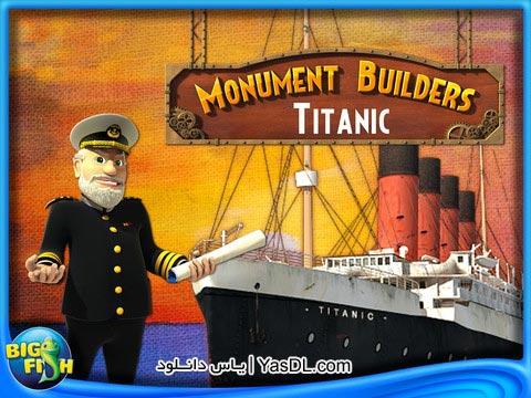 دانلود بازی کم حجم Monument Builder Titanic برای PC