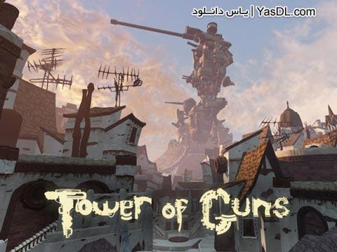 دانلود بازی Tower Of Guns برای PC