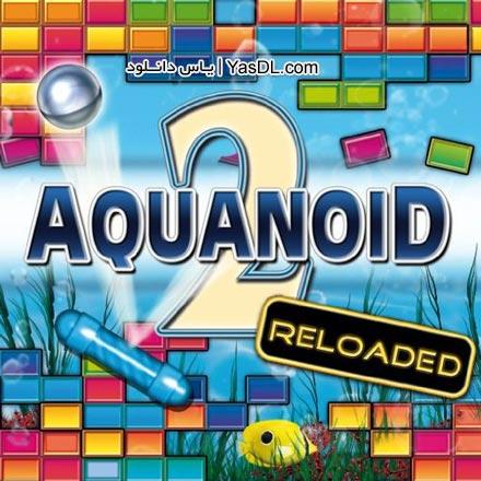 دانلود بازی کم حجم Aquanoid 2 Reloaded برای PC