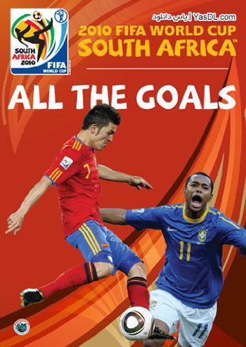 دانلود کلیپ تمامی گل های جام جهانی 2010 آفریقای جنوبی