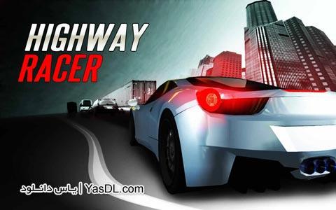 دانلود بازی Highway Racer : No Limit 1.23 برای اندروید + نسخه پول بی نهایت + دیتا