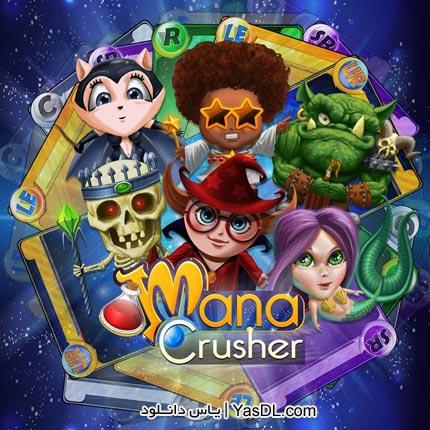 دانلود بازی کم حجم Mana Crusher برای PC