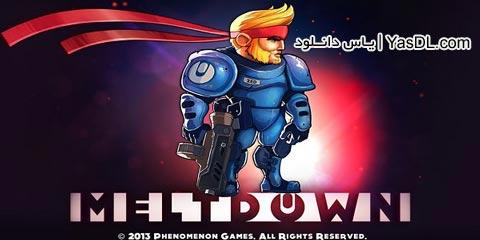 دانلود بازی کم حجم Meltdown برای PC