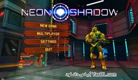 دانلود بازی Neon Shadow 1.33 برای اندروید + نسخه بی نهایت و دیتا