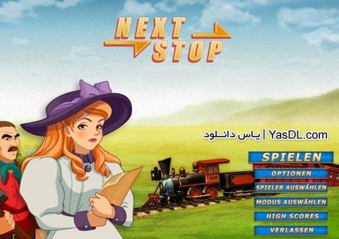 دانلود بازی کم حجم Next Stop برای PC