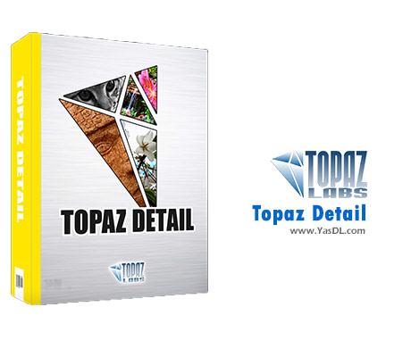 دانلود Topaz Detail 3.2.0 - پلاگین افزایش جزئیات تصاویر در فتوشاپ