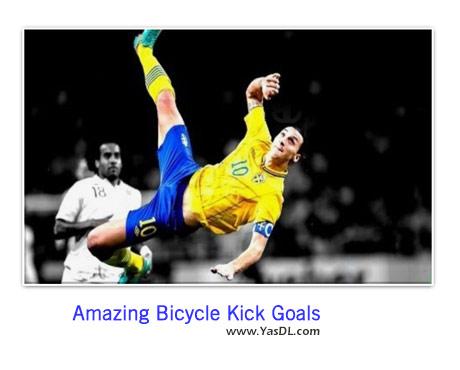 دانلود کلیپ بهترین گل های آکروباتیکی Amazing Bicycle Kick Goals