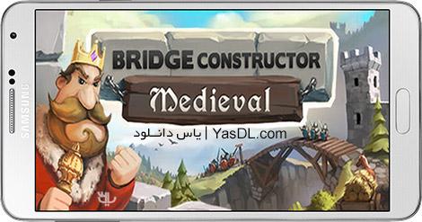 دانلود بازی Bridge Constructor Medieval 1.5 - پل سازی برای اندروید + نسخه بی نهایت