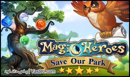 دانلود بازی کم حجم Magic Heroes Save Our Park برای PC
