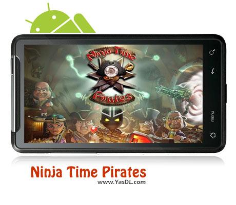 دانلود بازی Ninja Time Pirates برای اندروید