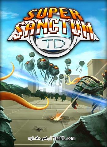 دانلود بازی کم حجم Super Sanctum TD برای PC
