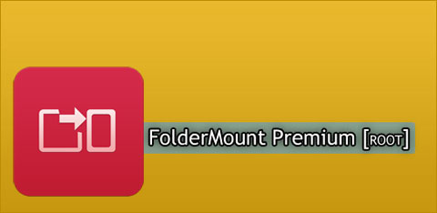 دانلود FolderMount Premium [ROOT] 2.6.8 + نرم افزار انتقال دیتا به حافظه جانبی SD اندروید