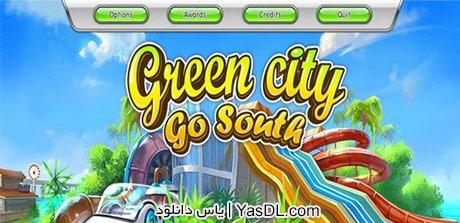دانلود بازی کم حجم Green City Go South برای کامپیوتر