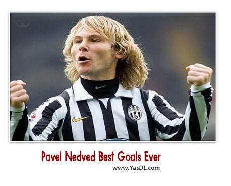 دانلود کلیپ بهترین گل های پاول ندود Pavel Nedved Best Goals