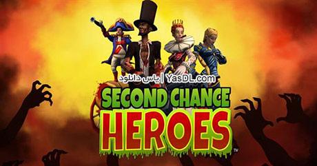 دانلود بازی Second Chance Heroes برای PC