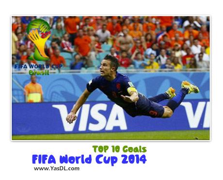 دانلود کلیپ 10 گل برتر جام جهانی 2014 Top 10 Goals 2014 FIFA World Cup