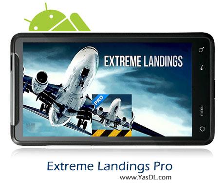 دانلود بازی Extreme Landings Pro برای اندروید