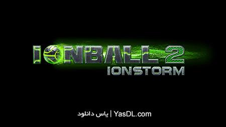 دانلود بازی Ionball 2 Ionstorm برای PC