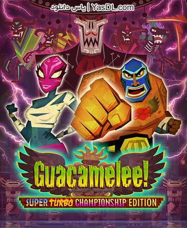 دانلود بازی Guacamelee Super Turbo Championship Edition برای PC