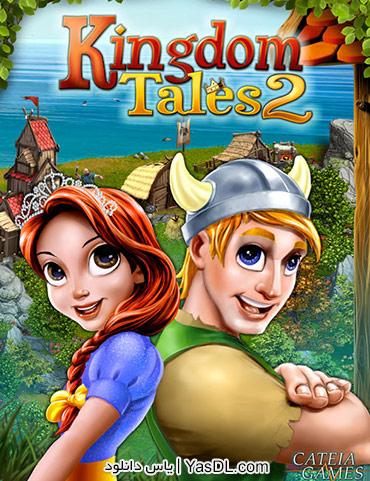 دانلود بازی Kingdom Tales 2 HD برای PC