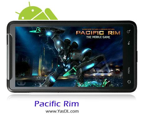 دانلود بازی Pacific Rim v1.9.4 برای اندروید