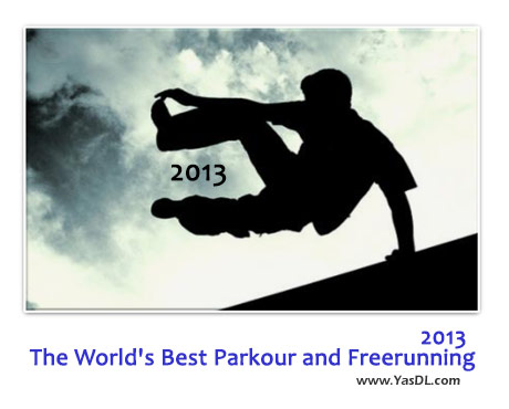 دانلود کلیپ پارکور 2013 - The World's Best Parkour and Freerunning