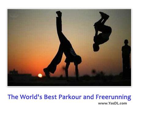 دانلود کلیپ حرکات زیبای پارکور The World's Best Parkour