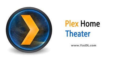 دانلود Plex Home Theater 1.2.2.331 نرم افزار سینمای خانگی