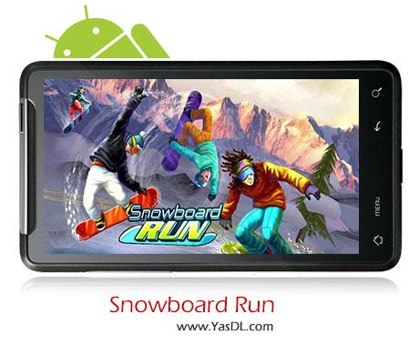 دانلود بازی Snowboard Run v1.5 برای اندروید