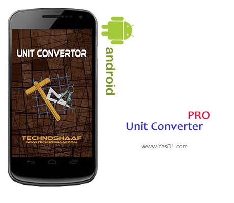دانلود Unit Converter Pro v2.1.3   برنامه مبدل واحد برای اندروید