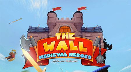 دانلود بازی کم حجم The Wall Medieval Heroes برای کامپیوتر