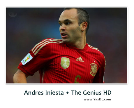Andres Iniesta The Genius HD