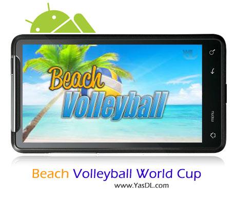 دانلود بازی Beach Volleyball World Cup v1.0 برای اندروید