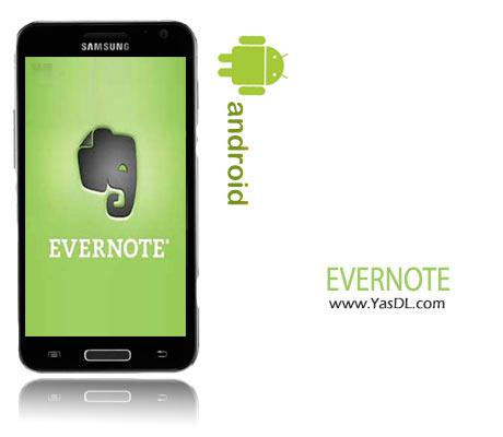 دانلود Evernote 5.8.4 - برنامه دفترچه یادداشت برای اندروید