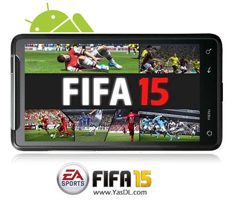 دانلود بازی FIFA 15 Ultimate Team v1.1.0   بازی فیفا 15 برای اندروید