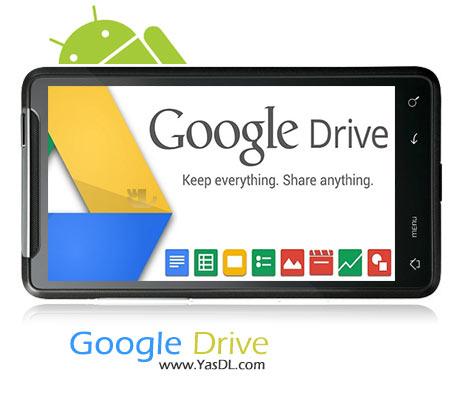 دانلود Google Drive 1.3.144.25 درایو مجازی برای اندروید