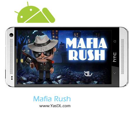دانلود بازی Mafia Rush v1.4 برای اندروید + نسخه پول بی نهایت