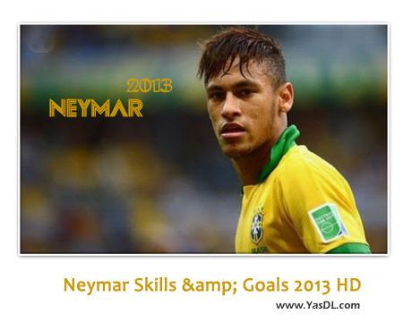 دانلود کلیپ گل ها و مهارت های نیمار Neymar Skills & Goals