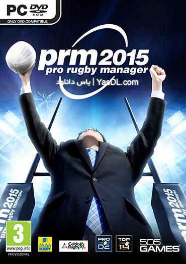 دانلود بازی Pro Rugby Manager 2015 برای PC