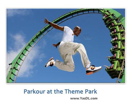 دانلود کلیپ پارکور در پارک Parkour at the Theme Park