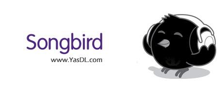 دانلود Songbird 2.2.0 پخش و مدیریت آهنگ ها