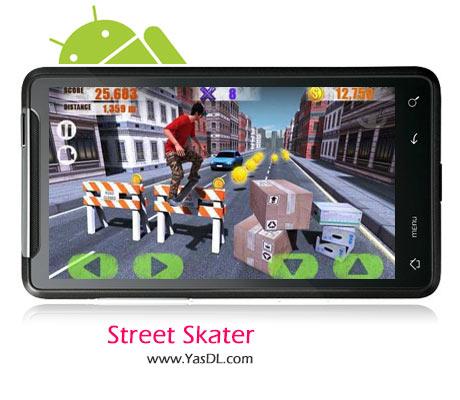 دانلود بازی Street Skater 3D v1.0.2 برای اندروید
