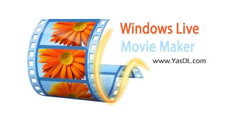 دانلود Windows Movie Maker نرم افزار ساخت فیلم