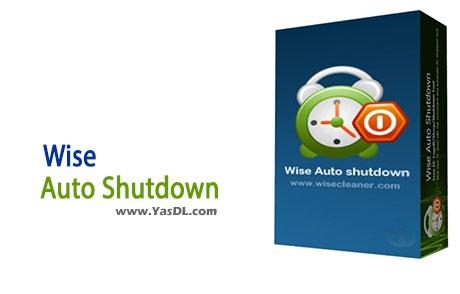دانلود Wise Auto Shutdown 1.49.77 - خاموش کردن خودکار سیستم