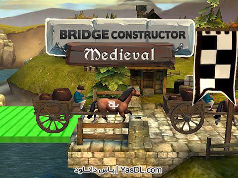 دانلود بازی Bridge Constructor Medieval   پل سازی برای کامپیوتر