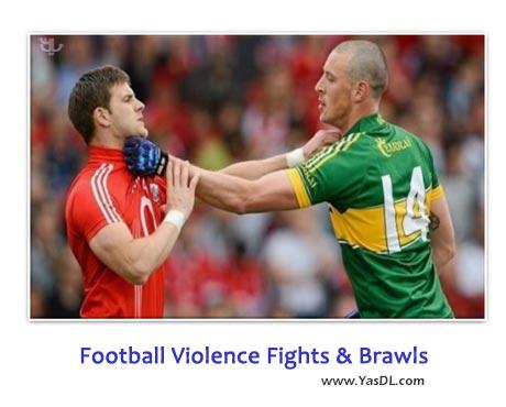 دانلود کلیپ صحنه های خشونت در فوتبال Football Violence Fights