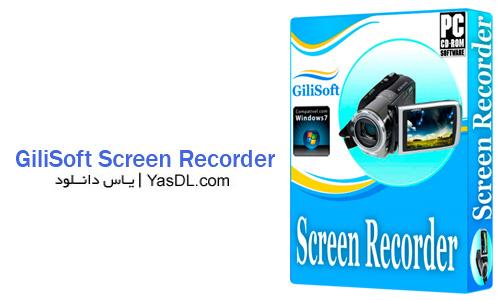 دانلود GiliSoft Screen Recorder 6.1.0 - نرم افزار فیلم برداری از دسکتاپ
