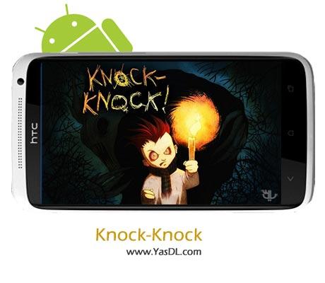 دانلود بازی Knock-Knock v1.29 برای اندروید