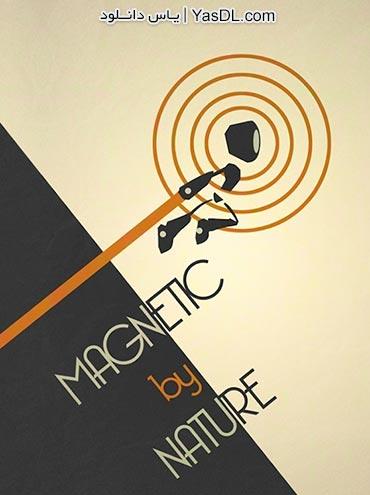 دانلود بازی Magnetic By Nature برای PC